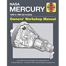 Nasa Mercury Owners' Workshop Manual: 1958 to 1963 (all models)