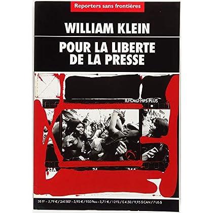 William Klein Pour la liberté de la presse