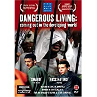 Dangerous Living - Coming Out in the Developing World by Janeane Garofalo