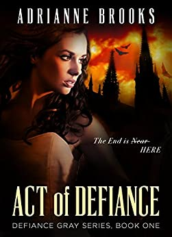 ACT OF DEFIANCE (Defiance Gray Book 1) (English Edition) par [Brooks, Adrianne]