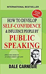 How to Develop Self Confidence and Influence People by Public Speaking