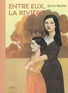 """Afficher """"Entre eux, la rivière"""""""