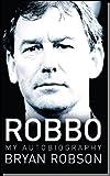 Robbo: My Autobiography