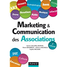 Marketing & Communication des associations - 2e éd.