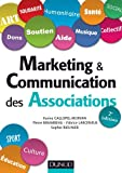 Marketing et communication des associations | Gallopel-Morvan, Karine. Auteur