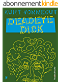 Deadeye Dick (English Edition)
