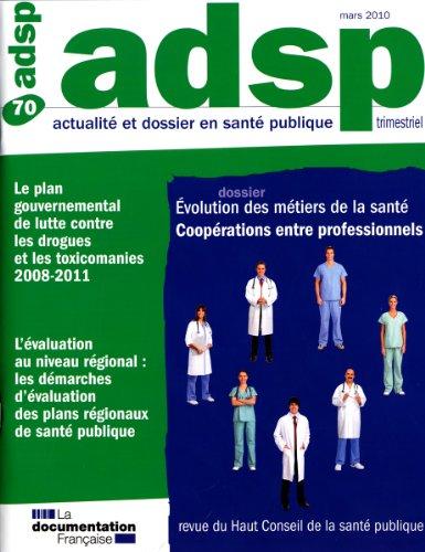 Evolution des métiers de la santé: coopérations entre professionnels (n.70)