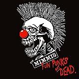 die Mimmi'S: Fun Punks Not Dead [Vinyl LP] (Vinyl)