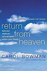 Return from Heaven: Beloved Relatives Reincarnated Within Your Family