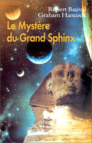 Le Mystère du Grand Sphinx par Robert Bauval