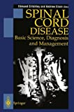Spinal Cord Disease: Basic Science, Diagnosis and Management