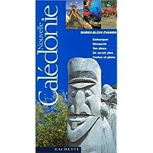 Guide bleu évasion : Nouvelle-Calédonie