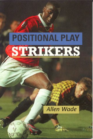 Positional Play: Strikers