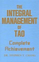 Integral Management of Tao: Complete Achievement