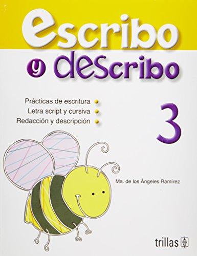 3: Escribo Y Describo/ I Write and Describe por Maria De Los Angeles Ramirez Vallejo