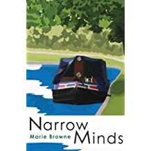 Narrow Minds - Adventures on a narrow boat (English Edition)