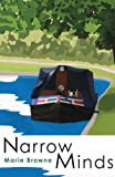 Narrow Minds (Narrow Boat Books Book 2) by Marie Browne