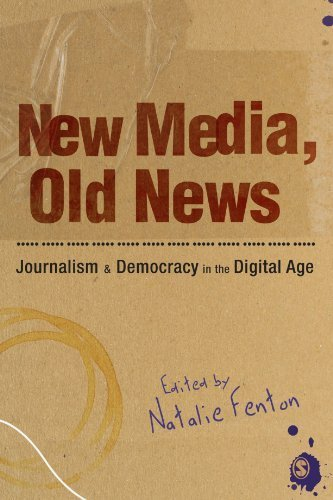 New Media, Old News: Journalism and Democracy in the Digital Age (2009-11-25)