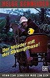 Der Mörder mit der Strumpfhose: Kommissar Schneider wird zum Elch (KiWi)