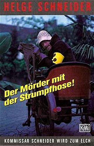 Preisvergleich Produktbild Der Mörder mit der Strumpfhose: Kommissar Schneider wird zum Elch
