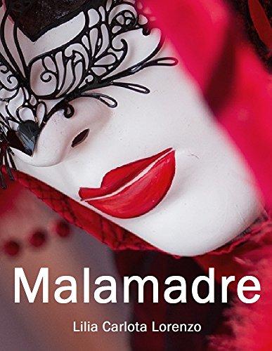 MALAMADRE: La Confraternita delle Giarrettiere (Italian Edition)