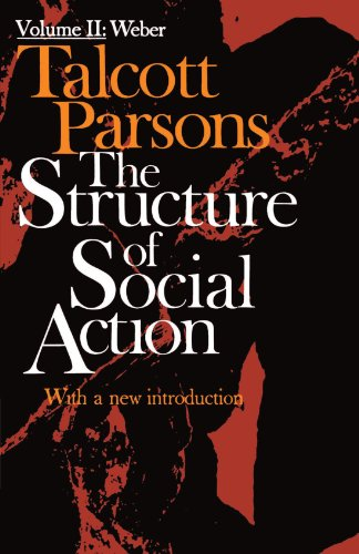 The Structure of Social Action, Vol. 2