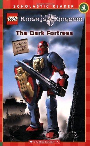 Knights' Kingdom Reader (the Dark Fortress) Level 4 (LEGO Knights' Kingdom) by Daniel Lipkowitz (2005-10-01)