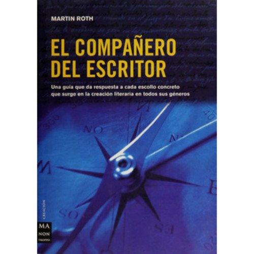 Compañero del escritor, el (Creacion Ma Non Troppo) por Martin Roth