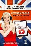 Imparare l'inglese - Lettura facile | Ascolto facile | Testo a fronte: Inglese corso audio num. 1 (Imparare l'inglese | Easy Audio | Easy Reader`)