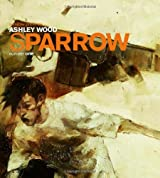 Sparrow Volume 1: Ashley Wood