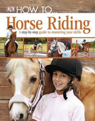 How To Horse Riding