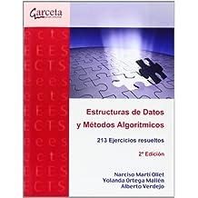 Estructuras de datos y métodos algorítmicos. 2ª edición: 213 ejercicios resueltos. (Texto (garceta))