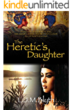 The Heretic's Daughter (English Edition)