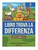 Libro Trova La Differenza: Libro Per I Bambini Puzzle: 3