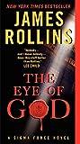 The Eye of God: A Sigma Force Novel (Sigma Force Novels, Band 8)