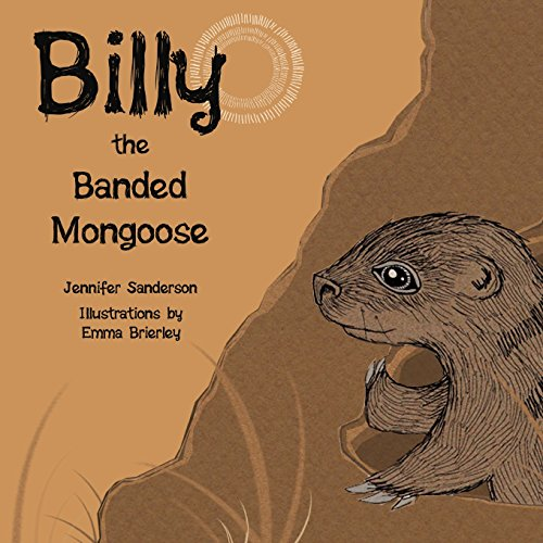 Billy the Banded Mongoose