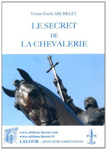 Le secret de la chevalerie