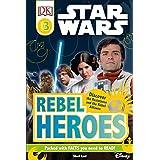 DK Readers L3: Star Wars: Rebel Heroes