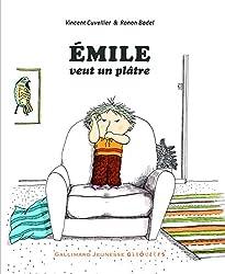 Émile veut un plâtre