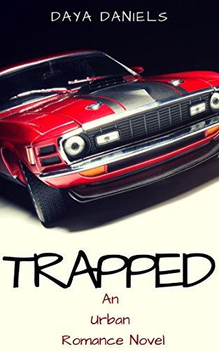 TRAPPED: An Urban Romance Novel (English Edition) (Gras Trap)