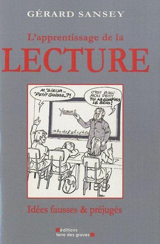 L'apprentissage de la lecture : Idées fausses & préjugés