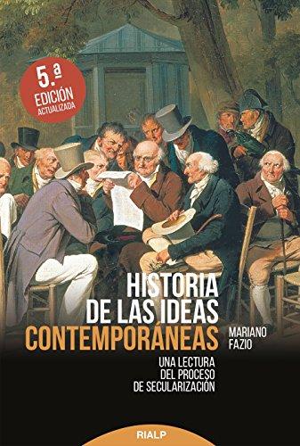 Descargar Libro Historia de las ideas contemporáneas de Mariano Fazio Fernández