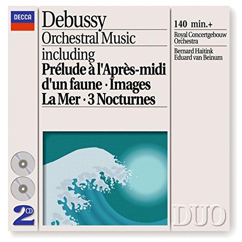 Debussy : Oeuvres pour orchestre: Prélude à l'après-midi d'un faune - La Mer - Images pour orchestre - Berceuse héroïque - Jeux - Danses...
