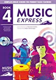 Music Express – Music Express: Book 4 (Book + CD + CD-ROM): Lesson plans, recording...