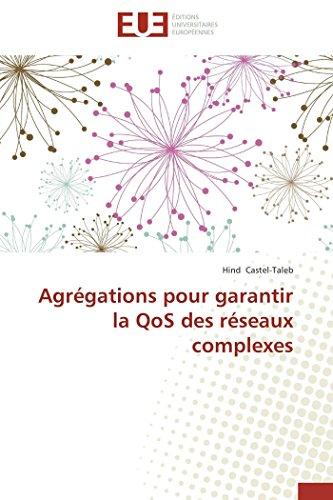 Agrégations pour garantir la qos des réseaux complexes
