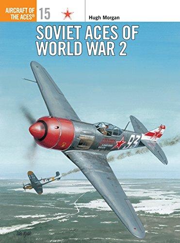 Soviet Aces of World War 2 (Aircraft of the Aces) por Hugh Morgan
