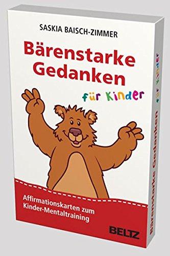 Bärenstarke Gedanken für Kinder: Affirmationskarten zum Kinder-Mentaltraining