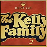 Songtexte von The Kelly Family - Best of The Kelly Family 2