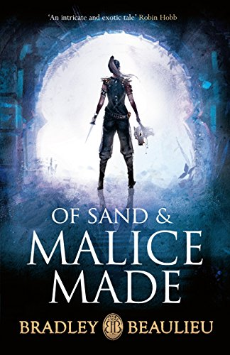 Of Sand and Malice Made (The Song of the Shattered Sands) (English Edition)