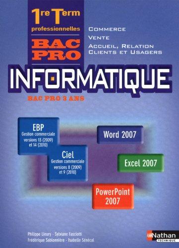 Informatique 1e et Tle professionnelles Vente - Commerce - Accueil, relation clients et usags